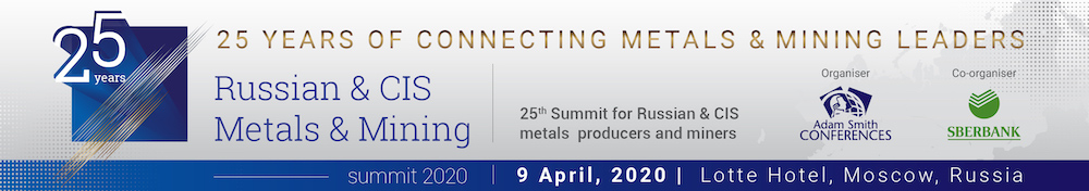 Russian & CIS Metals & Mining Summit 2020
